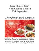 Love Chinese food? Visit Country Club on 27th September