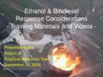 Ethanol & Biodiesel Response Considerations - Training Materials and Videos -