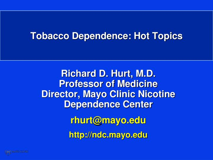 tobacco dependence hot topics n.