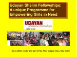 Udayan Shalini Fellowships: A unique Programme for Empowering Girls in Need