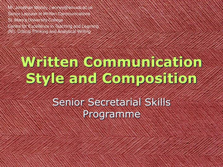 written communication style and composition n.