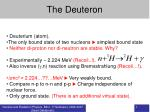 The Deuteron