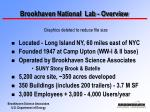 Brookhaven National  Lab - Overview