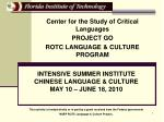 Center for the Study of Critical Languages PROJECT GO ROTC LANGUAGE & CULTURE PROGRAM