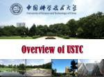 Overview of USTC