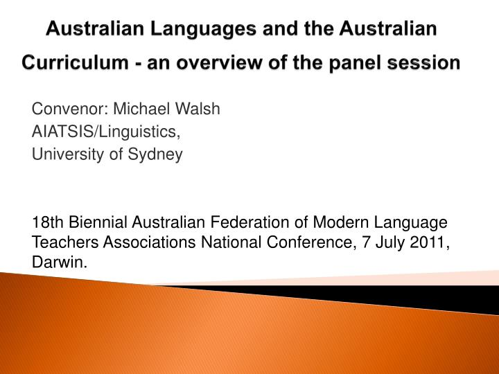 australian languages and the australian curriculum an overview of the panel session n.