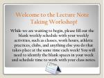 Welcome to the Lecture Note Taking Workshop!