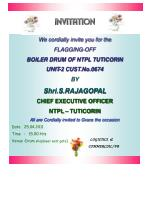 We cordially invite you for the FLAGGING-OFF BOILER DRUM OF NTPL TUTICORIN UNIT-2 CUST.No.0674