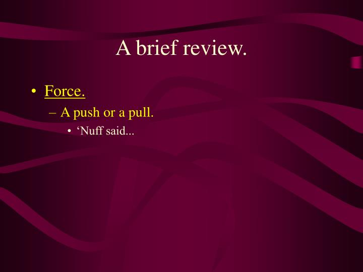 a brief review n.