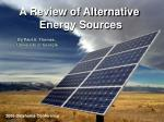 A Review of Alternative  Energy Sources