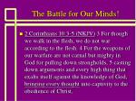 The Battle for Our Minds!