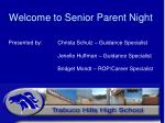 Welcome to Senior Parent Night
