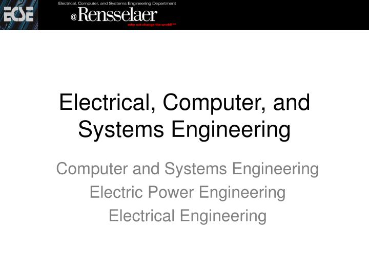 electrical computer and systems engineering n.