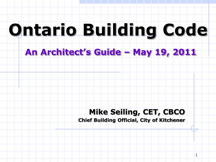 PPT - Ontario Building Code An Architect's Guide – May 19, 2011