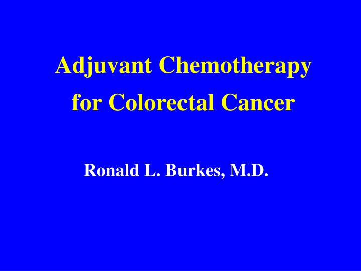 adjuvant chemotherapy for colorectal cancer n.