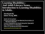 Developed By Glenn Young, MPA  Adult LD Consultant