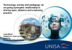 Lydia Mbati Institute for Open and Distance Learning University of South Africa