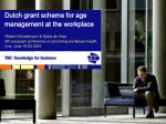Dutch grant scheme for age management at the workplace