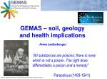 GEMAS – soil, geology  and health implications