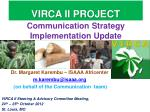 Communication Strategy Implementation Update