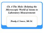 Ch. 4 The Mole: Relating the Microscopic World of Atoms to Laboratory Measurements