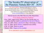 The Suzaku PV observation of  the Planetary Nebula BD+30°3639