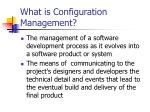 What is Configuration Management?