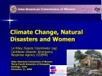 Climate Change, Natural Disasters and Women