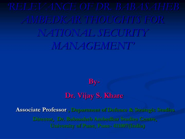 relevance of dr babasaheb ambedkar thoughts for national security management n.