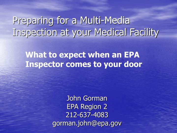 preparing for a multi media inspection at your medical facility n.