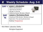 Weekly Schedule- Aug. 5-6
