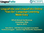 """LinguaFolio and LinguaFolio Online: """"Can Do"""" Language Learning Made Easy"""