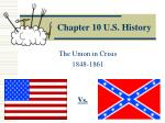 Chapter 10 U.S. History