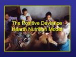 The Positive Deviance Hearth Nutrition Model