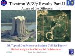 Tevatron W/Z/  Results Part II Attack of the DiBosons