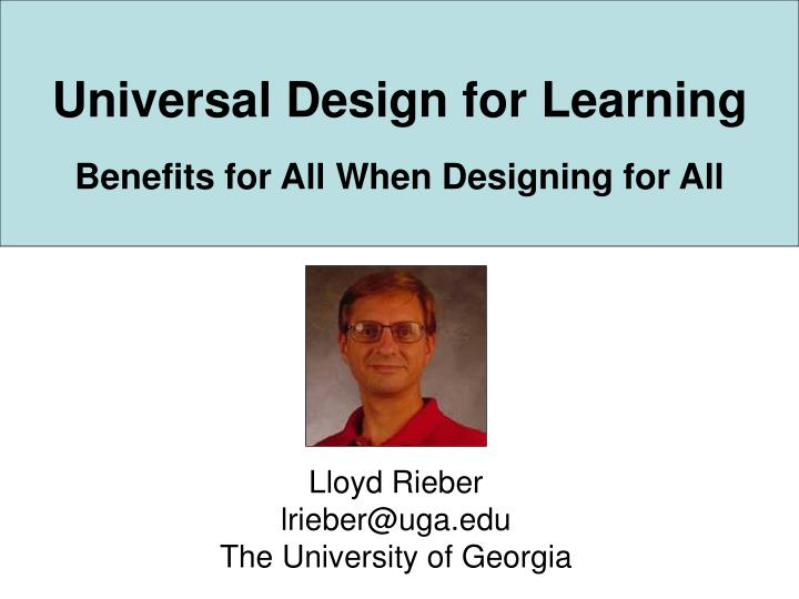 universal design for learning benefits for all when designing for all n.