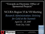 """""""Towards an Electronic Office of Sponsored Projects"""""""