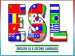 What is ESL?