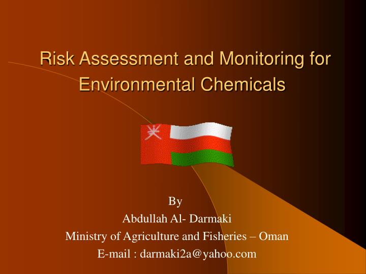 PPT - Risk Assessment and Monitoring for Environmental Chemicals
