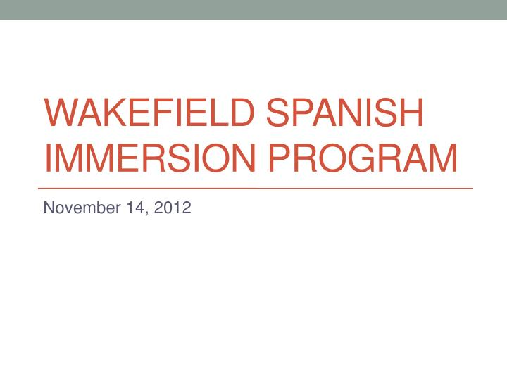wakefield spanish immersion program n.