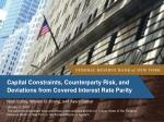 Capital Constraints, Counterparty Risk, and Deviations from Covered Interest Rate Parity