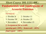 Short Course 101-1111-00L: Fundamentals and Applications of Acoustic Emission