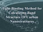 Tight Binding Method for Calculating Band Structure Of Carbon Nanostructures