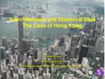Town Planning and Statistical Data  The Case of Hong Kong