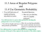 11.3 Areas of Regular Polygons and 11.4 Use Geometric Probability