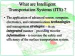 What are Intelligent Transportation Systems (ITS) ?