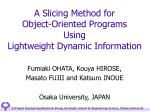 A Slicing Method for Object-Oriented Programs Using Lightweight Dynamic Information