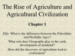 The Rise of Agriculture and Agricultural Civilization