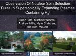 Observation Of Nuclear Spin Selection Rules In Supersonically Expanding Plasmas Containing H 3 +