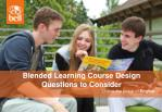 Blended Learning Course Design Questions to Consider